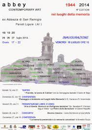 Abbey Contemporary Art 2014 - Abbazi di San remigio - Parodi Ligure (AL)